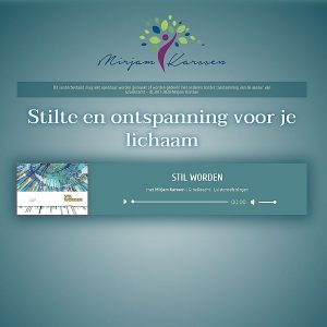 audio-luisteroefening-stil-worden-3-mirjam-karssen_2